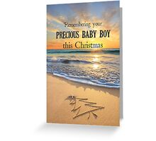 Christmas - Remembering a baby boy Greeting Card