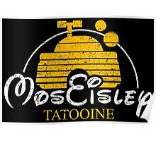 Mos Eisley - Tatooine Poster