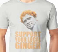 Support Your Local Ginger Unisex T-Shirt
