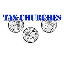Tax Churches Photographic Print