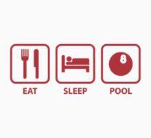 Eat Sleep Pool by FunniestSayings