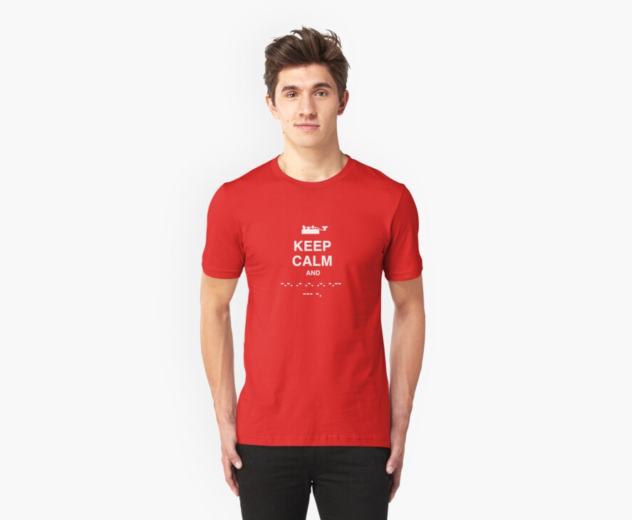 Keep Calm and Carry On - Morse Code T Shirt by BlueShift