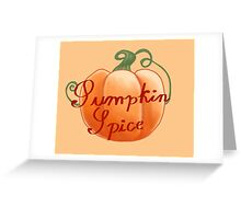 Pumpkin Spice Greeting Card