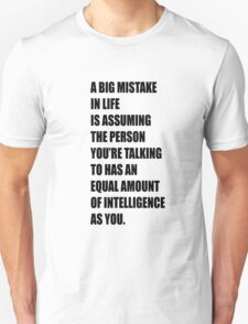 First world problem: intelligence T-Shirt