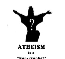 Atheism is a Non-Prophet Organisation by Darren Stein