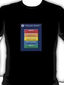 EPIC Homeland Security Terror Threat Levels T-Shirt