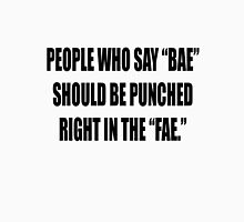 """Bae = Punched in the """"fae"""" Unisex T-Shirt"""