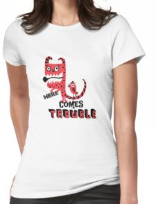 Here Comes Trouble - deux Womens Fitted T-Shirt
