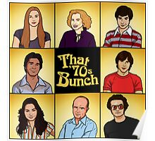 That '70s Bunch (That '70s Show) Poster