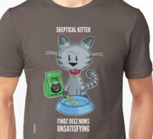 Skeptical Kitteh Doesn't Like Your Fish Unisex T-Shirt