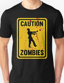 CAUTION ZOMBIE T-Shirt