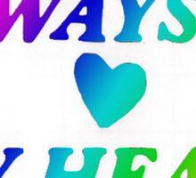 Always In My Heart Sticker