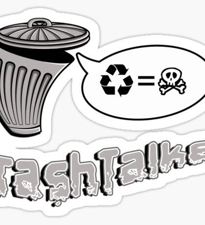 The Trashtalker Sticker