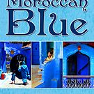 Moroccan Blue | Damienne Bingham by Damienne Bingham