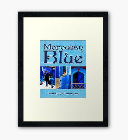 Moroccan Blue [Calendar Cover Image] Framed Print