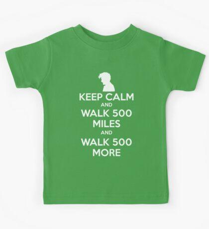 Keep Calm and Walk 500 Miles Kids Tee