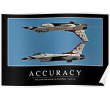 Accuracy - Inspirational Quote and Motivational Poster Poster