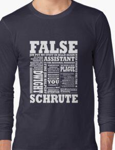 Dwight Schrute Long Sleeve T-Shirt