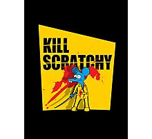 Kill Scratchy Vol.1 Photographic Print