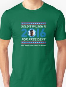 Goldie Wilson III for President 2016  T-Shirt