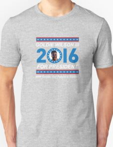 Goldie Wilson III for President 2016  Unisex T-Shirt