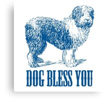 Dog Bless You Canvas Print