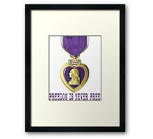 Freedom Is Costly Framed Print