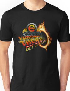 Back to the future day - Cubs win Unisex T-Shirt