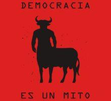 Democracia es un mito by AaronVizos