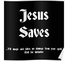 Jesus saves black Poster