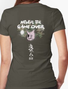 Never Be Game Over Womens Fitted T-Shirt