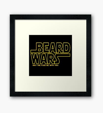 Beard Wars May The Fuzz Be With You Men's Funny Beard Sci-fi  Framed Print