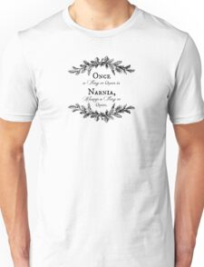 Once A King or Queen Unisex T-Shirt