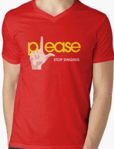 Please Stop Singing Mens V-Neck T-Shirt