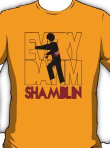 Everyday I'm Shamblin' T-Shirt
