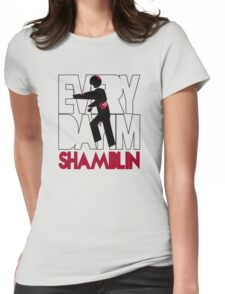 Everyday I'm Shamblin' Womens Fitted T-Shirt