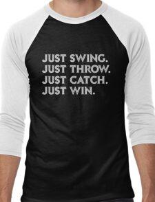 Just Win. Men's Baseball ¾ T-Shirt