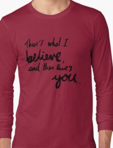 """There's What I Believe..."" Quote From 'In The Flesh' Long Sleeve T-Shirt"