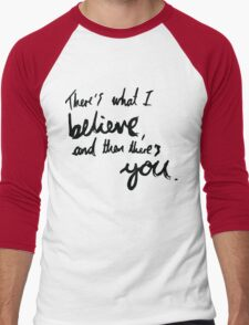 """There's What I Believe..."" Quote From 'In The Flesh' Men's Baseball ¾ T-Shirt"