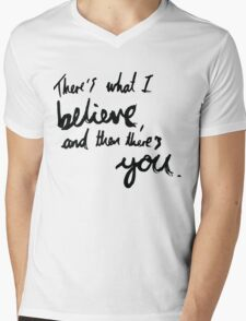 """""""There's What I Believe..."""" Quote From 'In The Flesh' Mens V-Neck T-Shirt"""