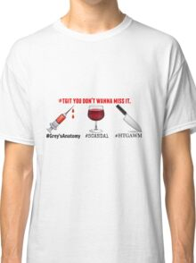 TGIT - Scandal - Greys Anatomy - How To Get Away With Murder Classic T-Shirt