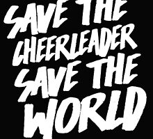 Save The Cheerleader, Save The World by Articles & Anecdotes