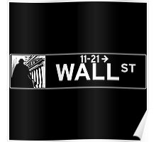 Wall St., New York Street Sign Poster