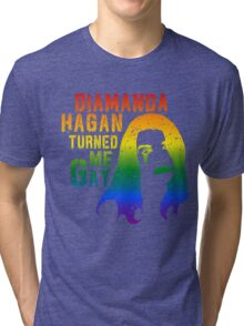 Diamanda Hagan Turned Me Gay (Rainbow) Tri-blend T-Shirt