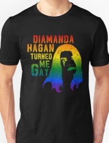 Diamanda Hagan Turned Me Gay (Rainbow) T-Shirt