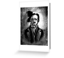 I am the Raven - Edgar Allen Poe Greeting Card