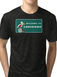 Welcome to Louisiana Road Sign Tri-blend T-Shirt