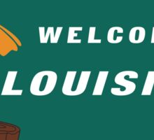 Welcome to Louisiana Road Sign Sticker