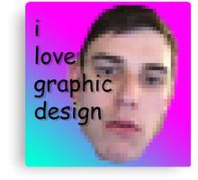 I love Graphic Design! Canvas Print