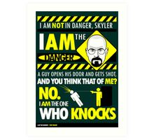 I Am the Danger Art Print